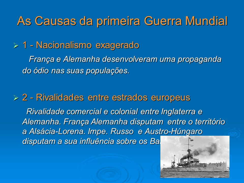 As Causas da primeira Guerra Mundial