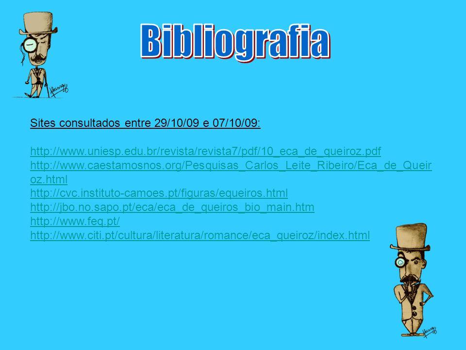 Bibliografia Sites consultados entre 29/10/09 e 07/10/09:
