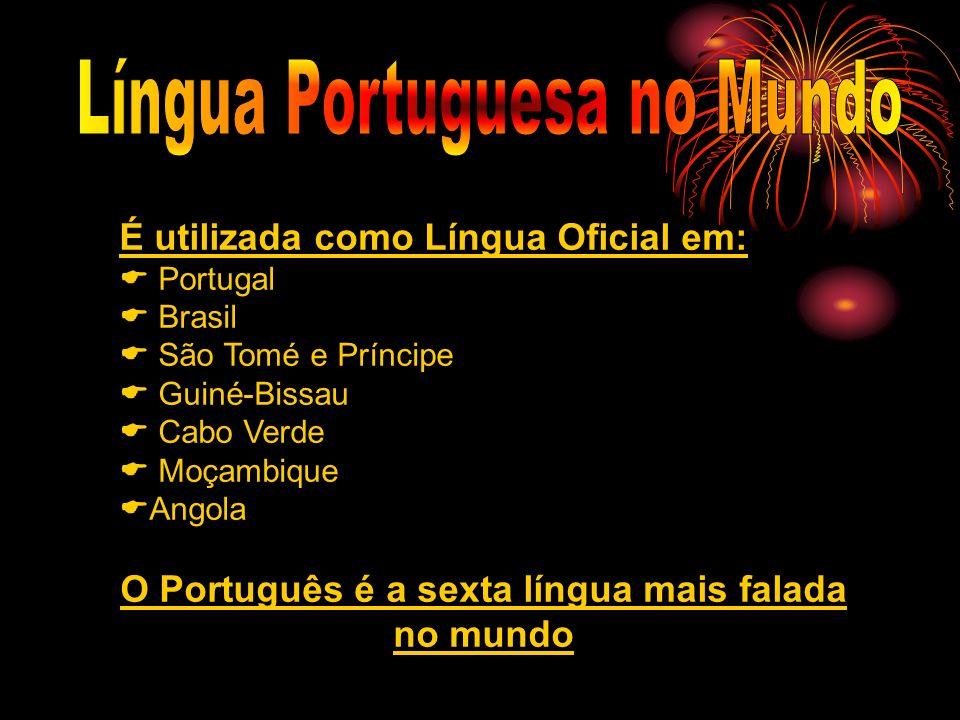 O Português é a sexta língua mais falada no mundo