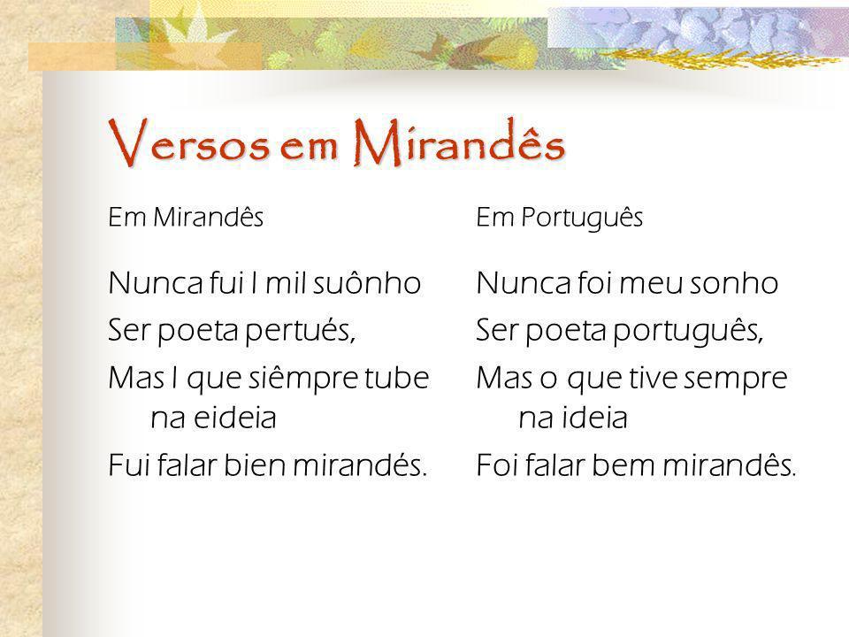 Versos em Mirandês Nunca fui l mil suônho Ser poeta pertués,
