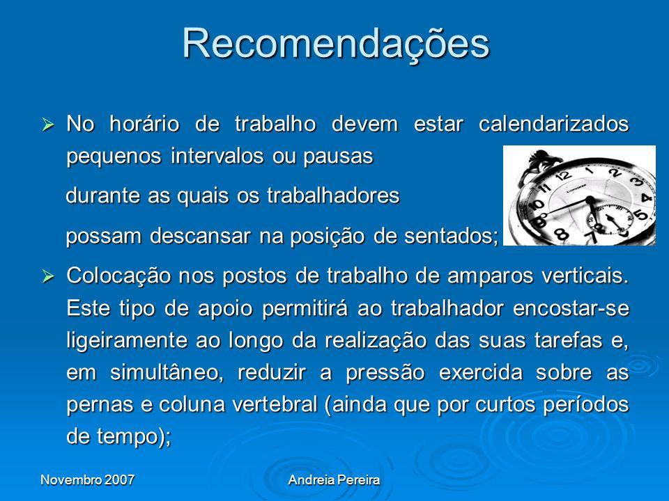 Recomendações No horário de trabalho devem estar calendarizados pequenos intervalos ou pausas. durante as quais os trabalhadores.