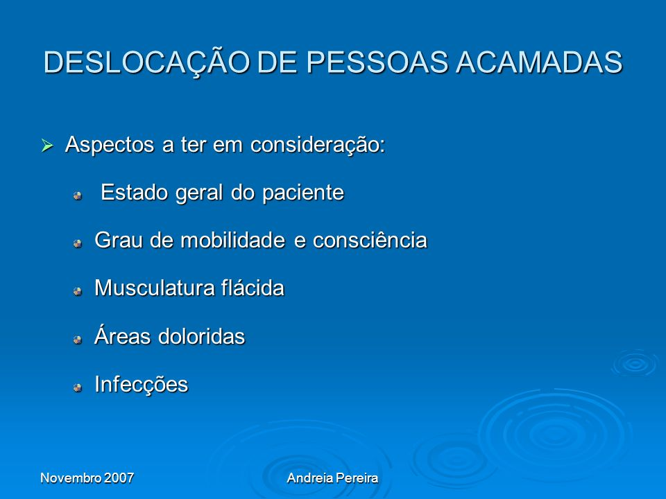 DESLOCAÇÃO DE PESSOAS ACAMADAS