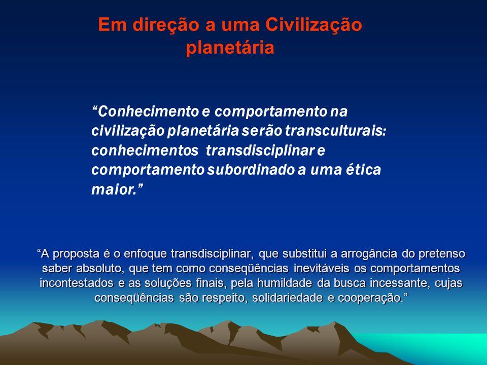 Em direção a uma Civilização planetária