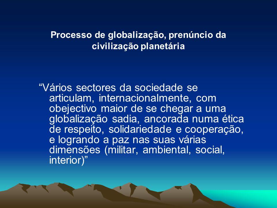 Processo de globalização, prenúncio da civilização planetária