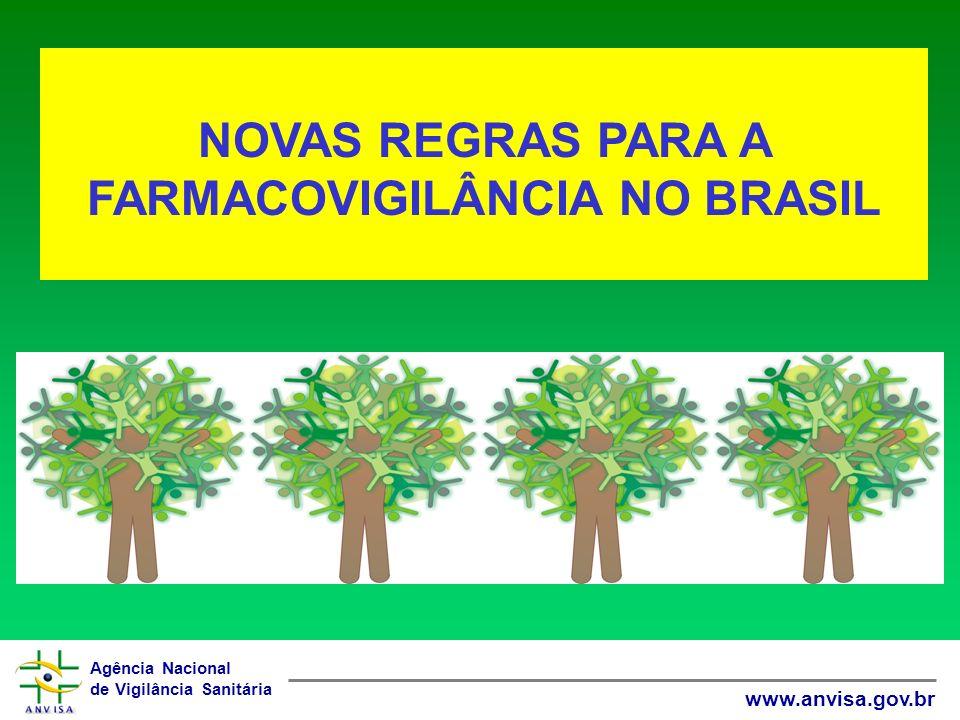 NOVAS REGRAS PARA A FARMACOVIGILÂNCIA NO BRASIL