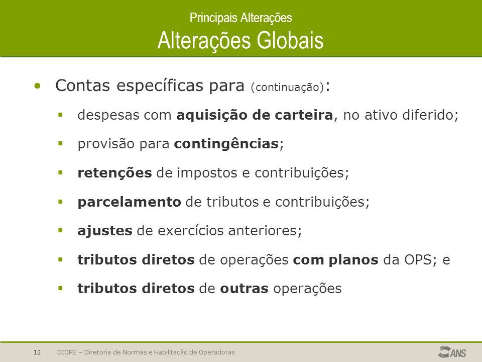 Principais Alterações Alterações Globais