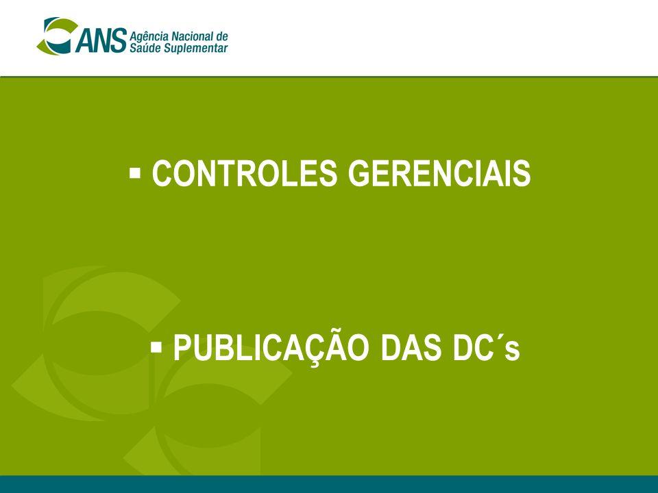 CONTROLES GERENCIAIS PUBLICAÇÃO DAS DC´s