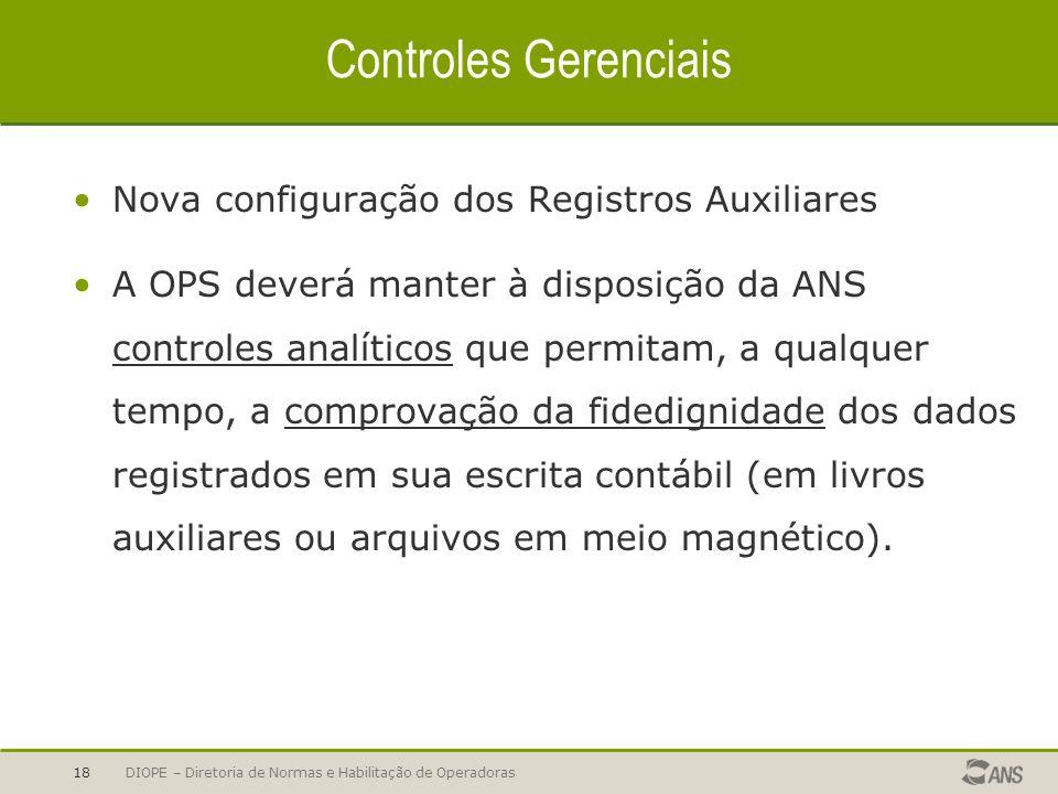 Controles Gerenciais Nova configuração dos Registros Auxiliares