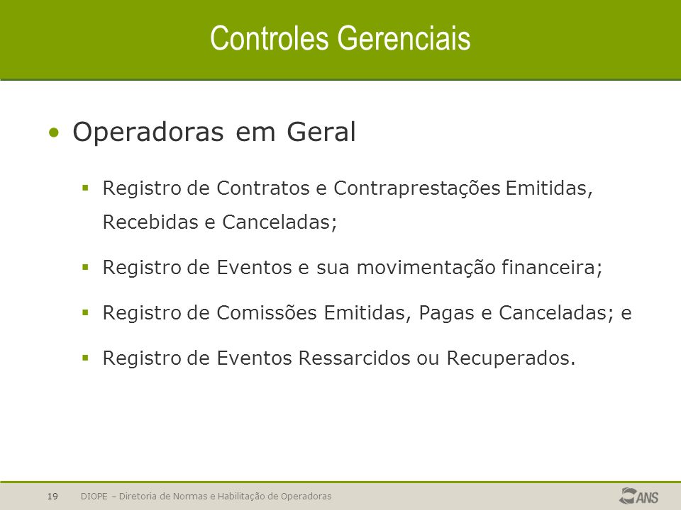 Controles Gerenciais Operadoras em Geral