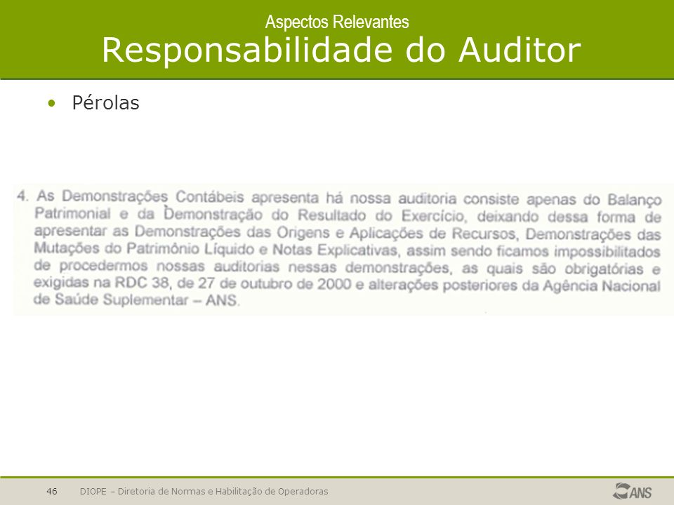 Aspectos Relevantes Responsabilidade do Auditor
