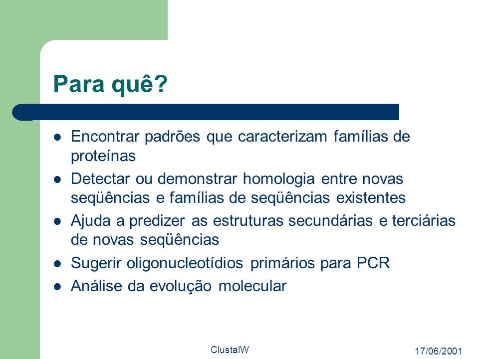 Para quê Encontrar padrões que caracterizam famílias de proteínas