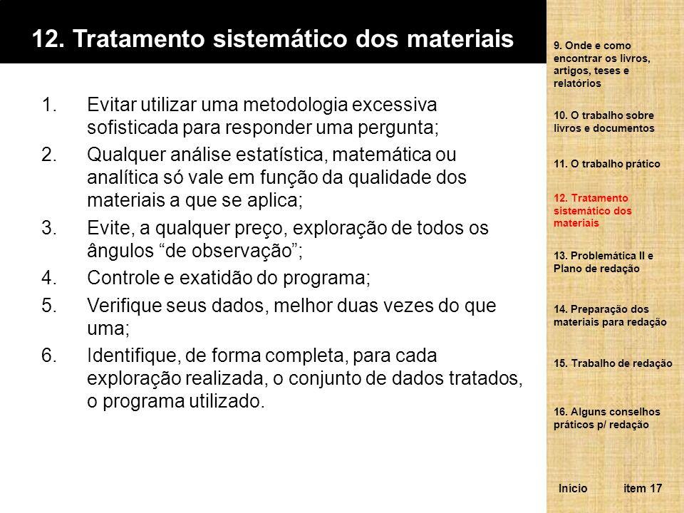 12. Tratamento sistemático dos materiais
