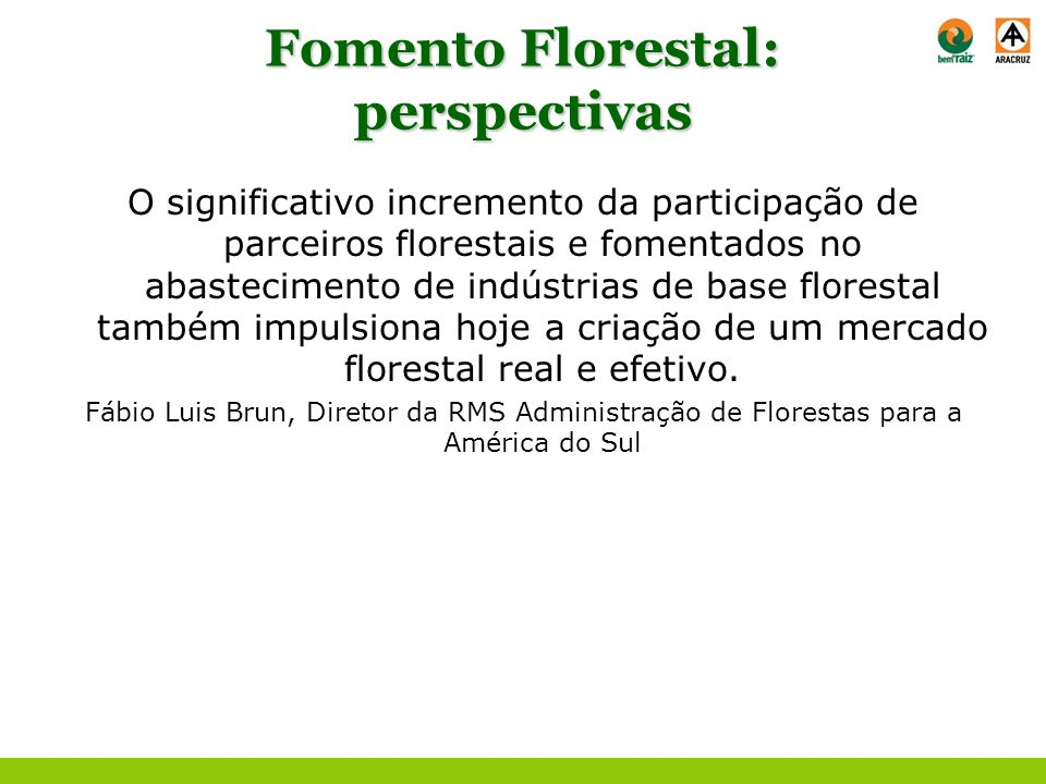 Fomento Florestal: perspectivas