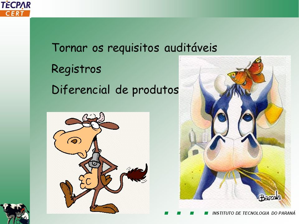Tornar os requisitos auditáveis