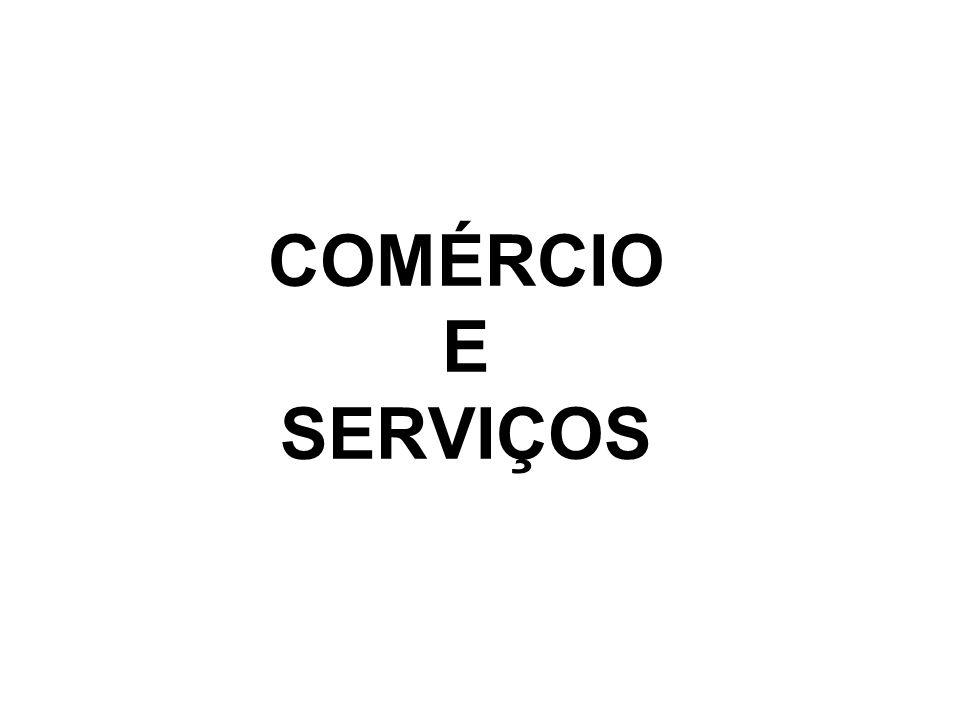 COMÉRCIO E SERVIÇOS