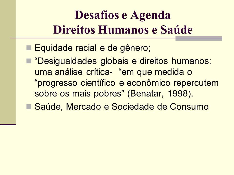 Desafios e Agenda Direitos Humanos e Saúde