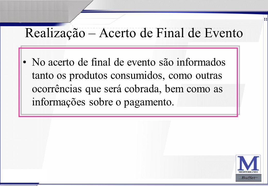 Realização – Acerto de Final de Evento