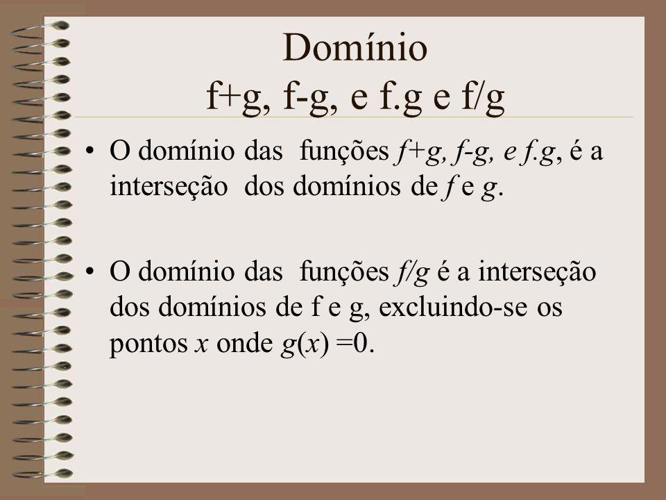 Domínio f+g, f-g, e f.g e f/g