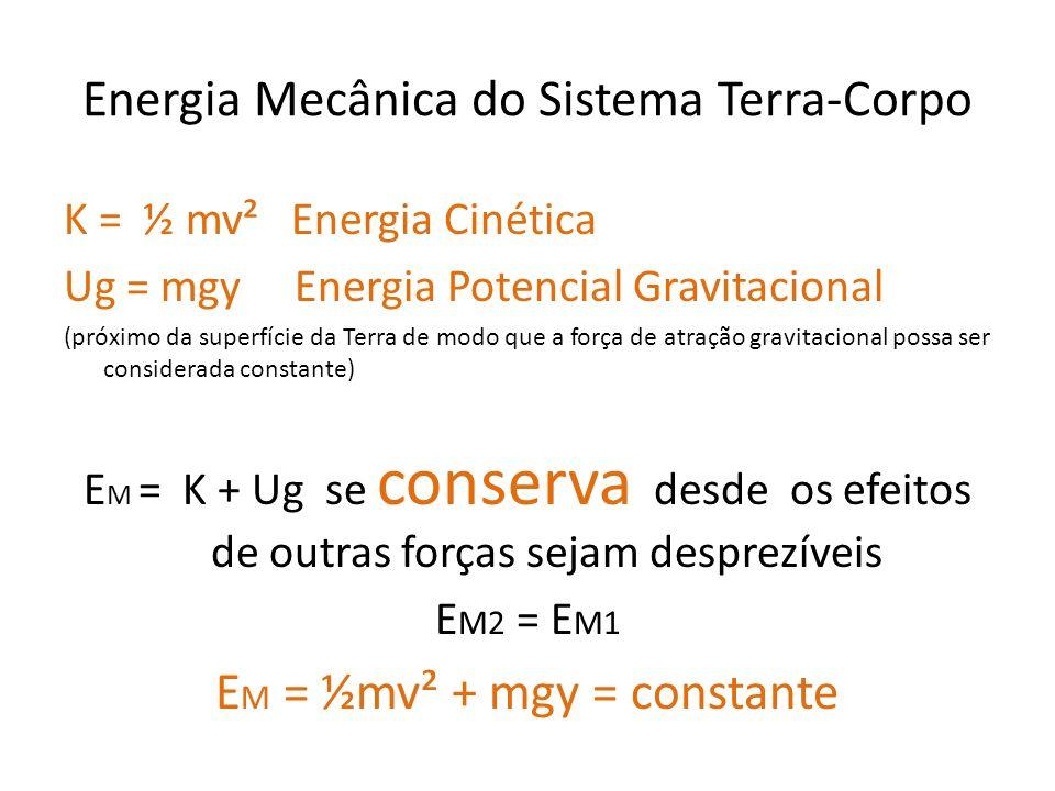 Energia Mecânica do Sistema Terra-Corpo