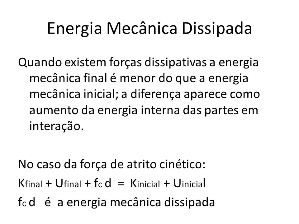 Energia Mecânica Dissipada