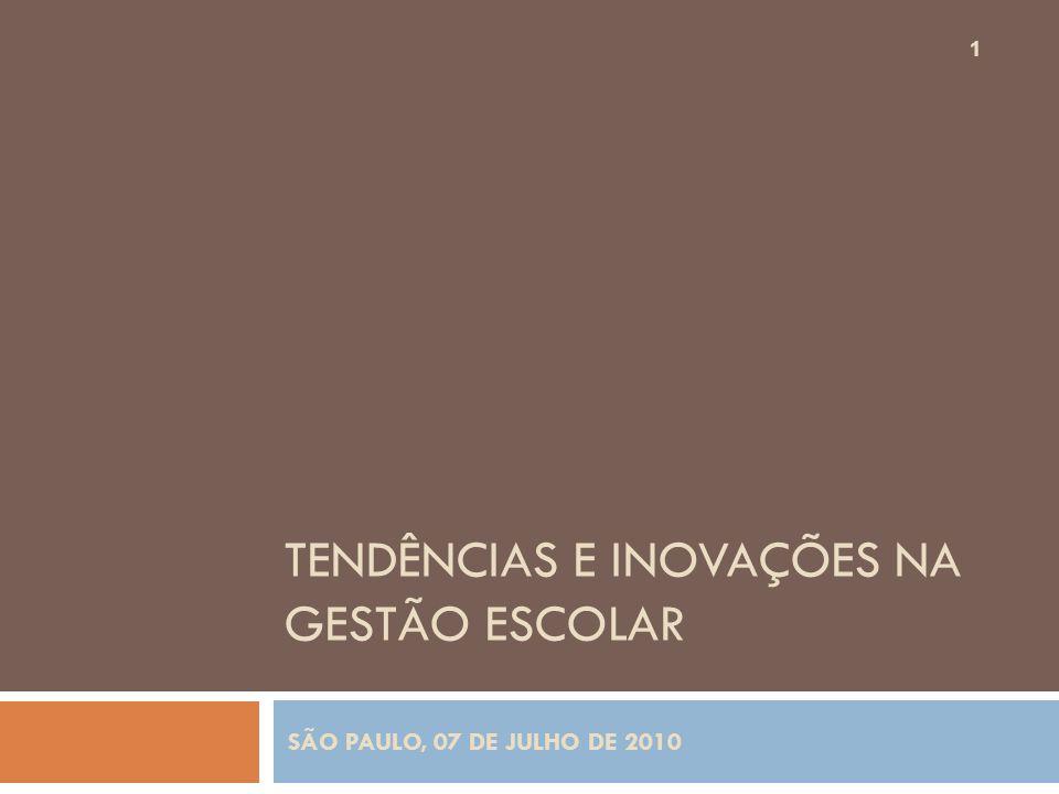 TENDÊNCIAS E INOVAÇÕES NA GESTÃO ESCOLAR