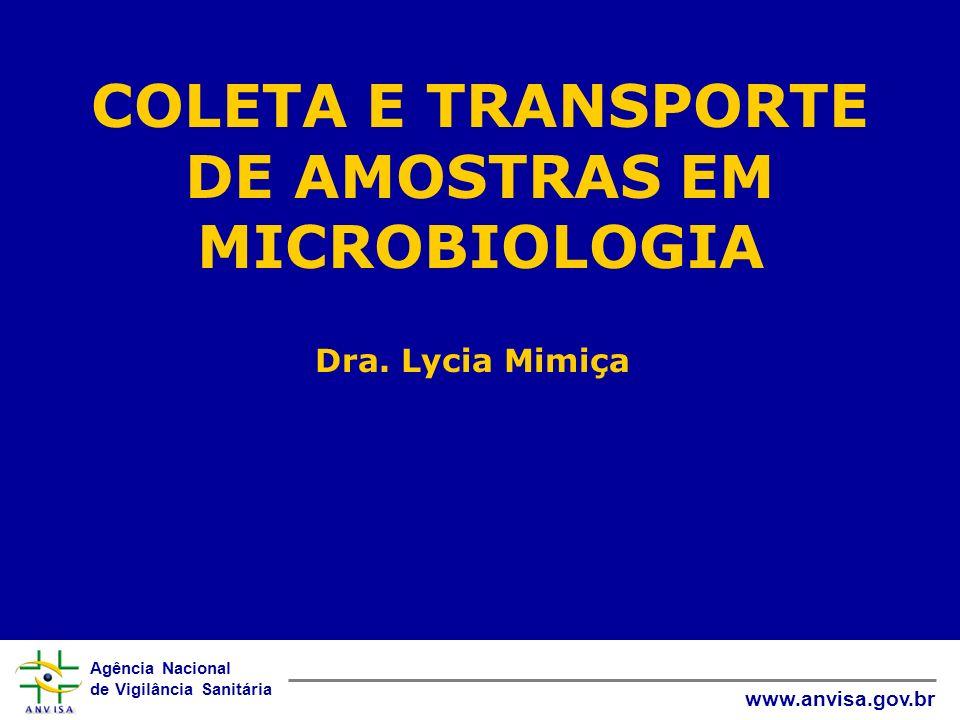 COLETA E TRANSPORTE DE AMOSTRAS EM MICROBIOLOGIA