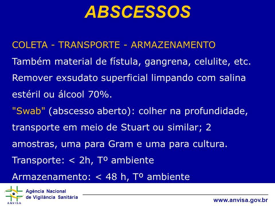 ABSCESSOS COLETA - TRANSPORTE - ARMAZENAMENTO
