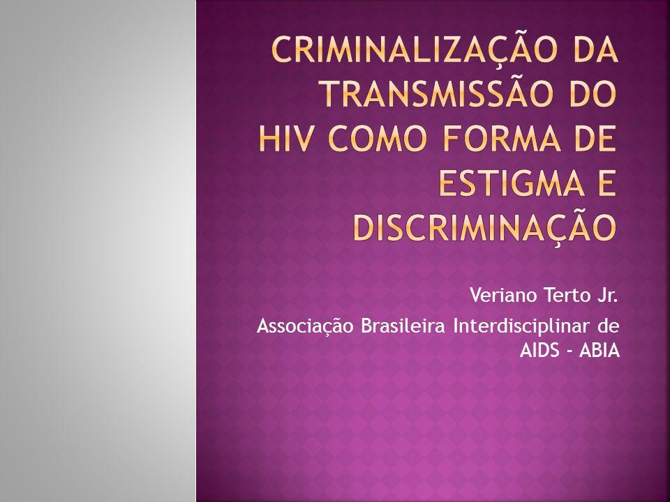 Criminalização da Transmissão do HIV como Forma de Estigma e Discriminação