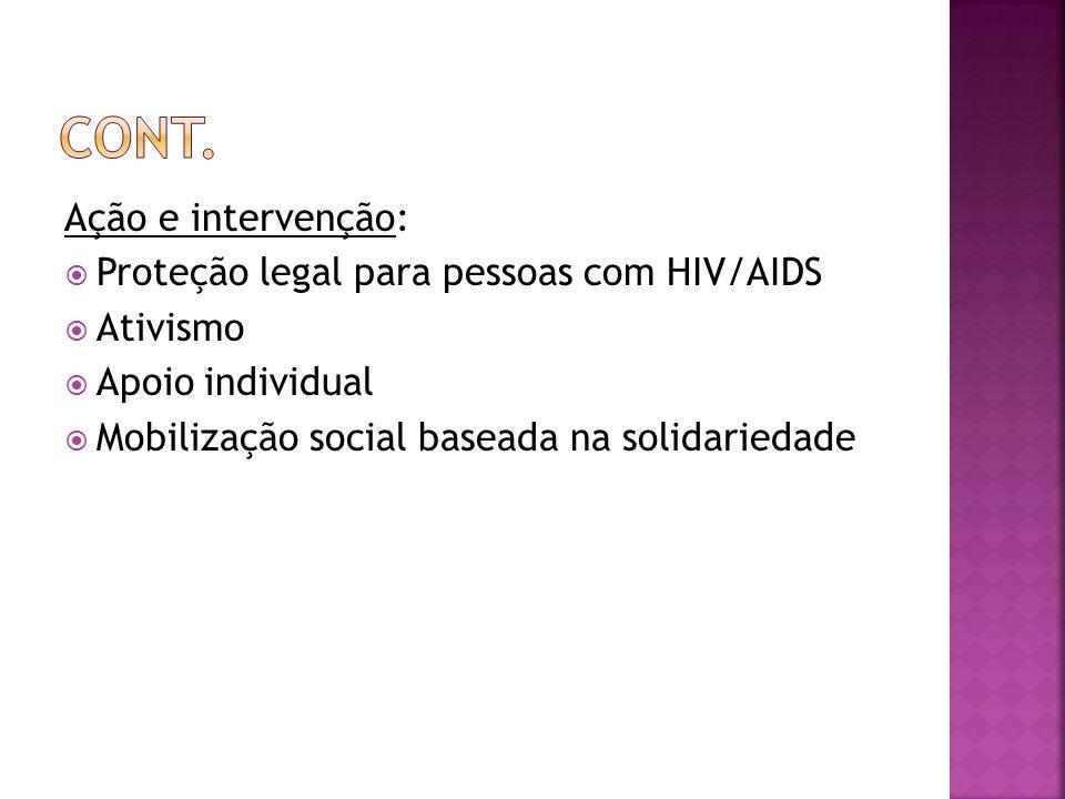 Cont. Ação e intervenção: Proteção legal para pessoas com HIV/AIDS