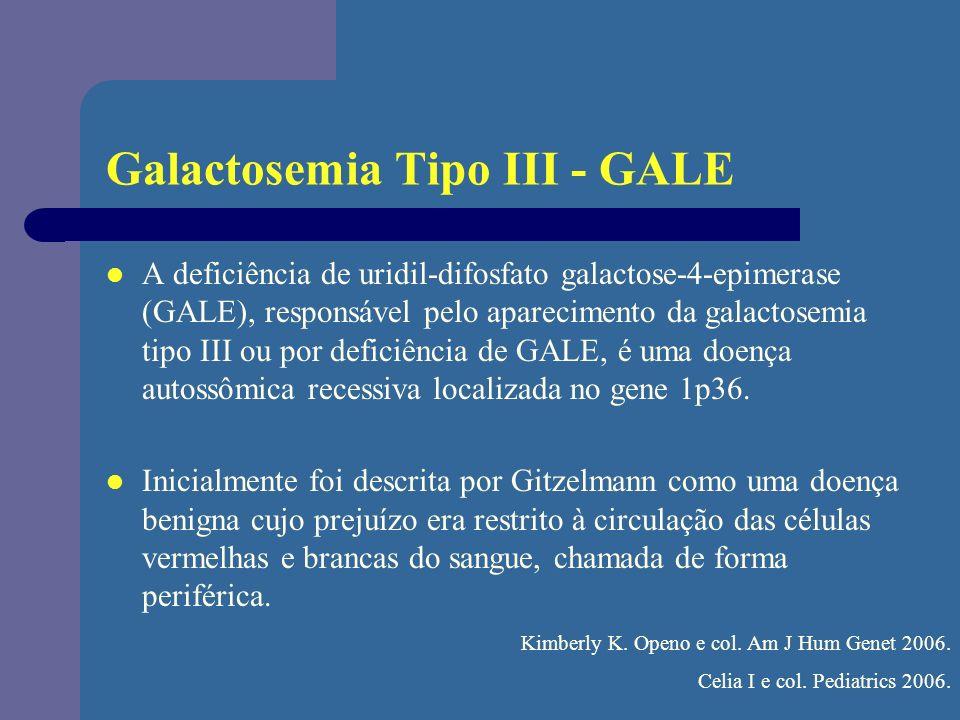 Galactosemia Tipo III - GALE