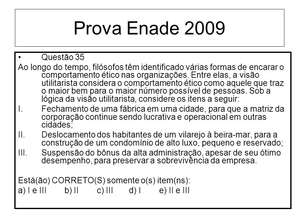 Prova Enade 2009Questão 35.