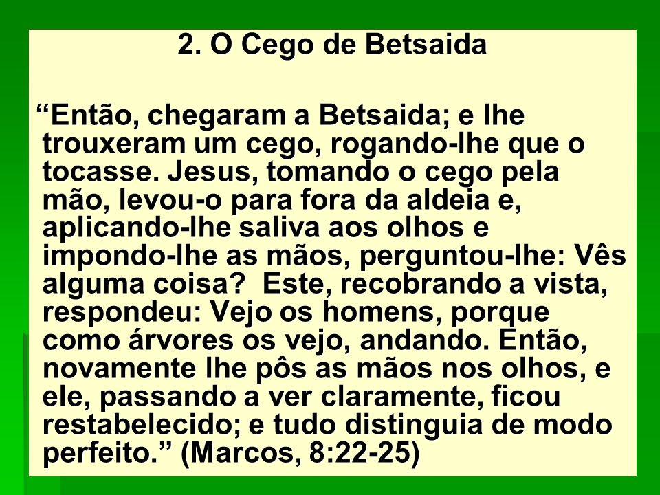 2. O Cego de Betsaida