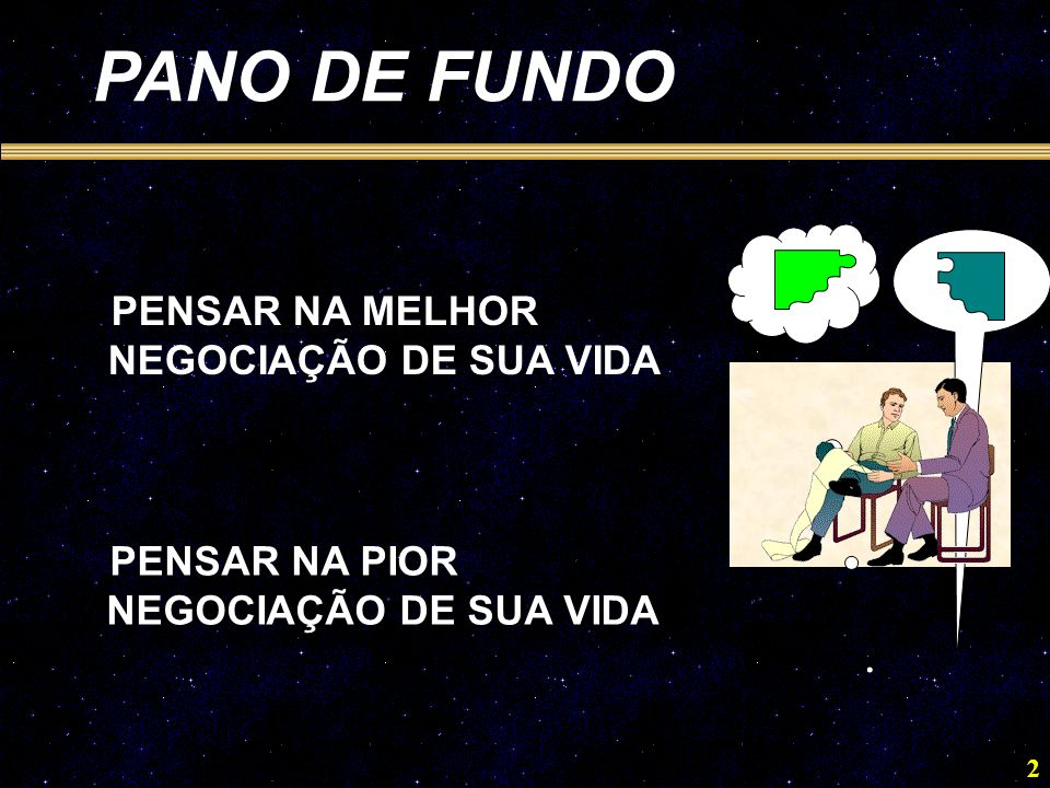 PANO DE FUNDO NEGOCIAÇÃO DE SUA VIDA NEGOCIAÇÃO DE SUA VIDA