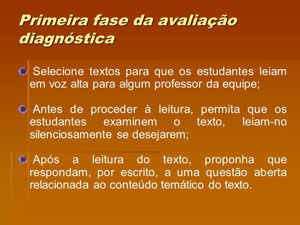 Primeira fase da avaliação diagnóstica