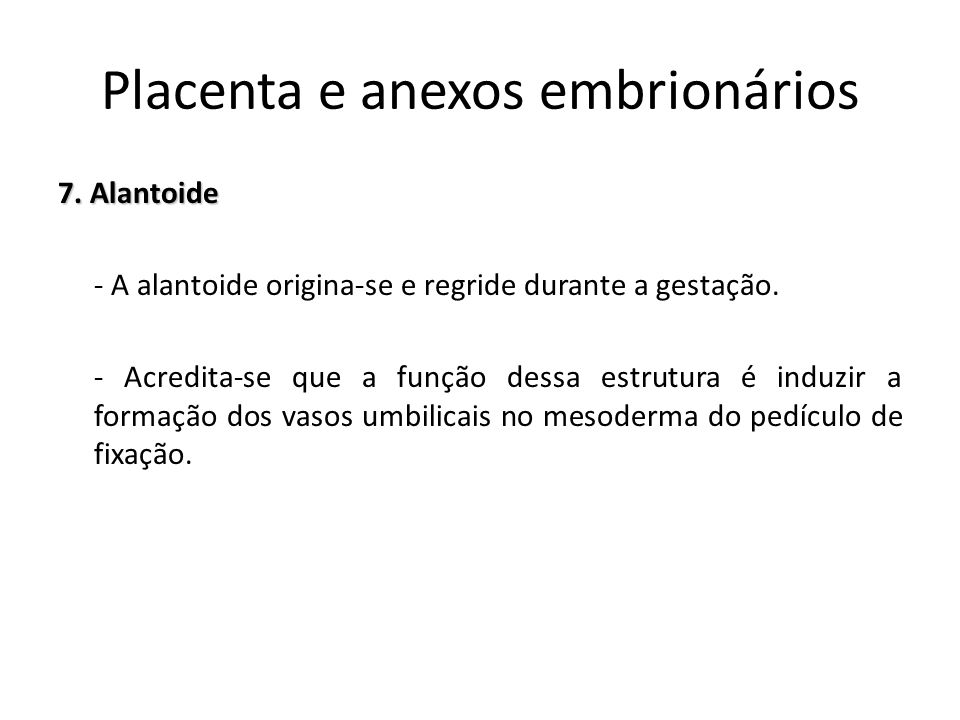 Placenta e anexos embrionários