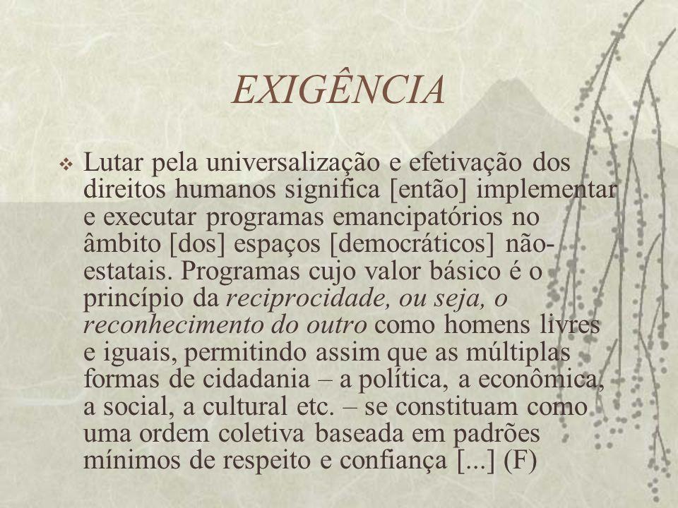 EXIGÊNCIA