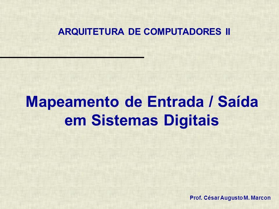 Mapeamento de Entrada / Saída em Sistemas Digitais
