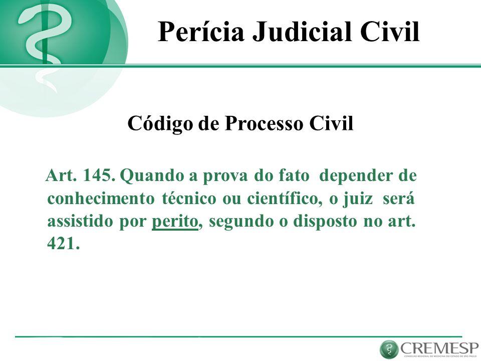 Perícia Judicial Civil Código de Processo Civil
