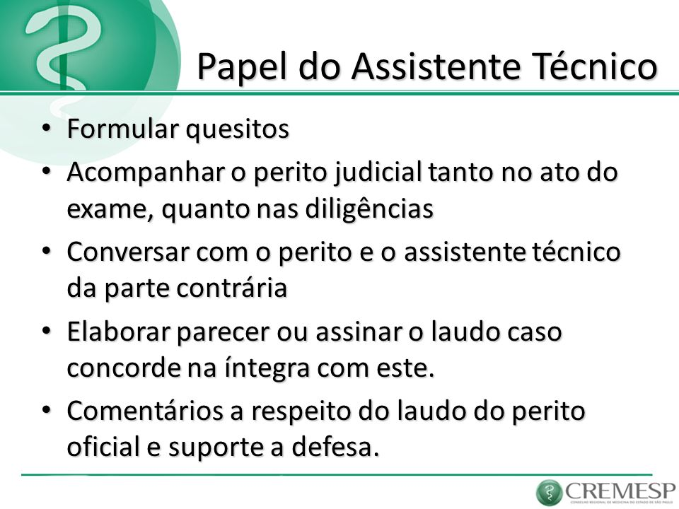 Papel do Assistente Técnico