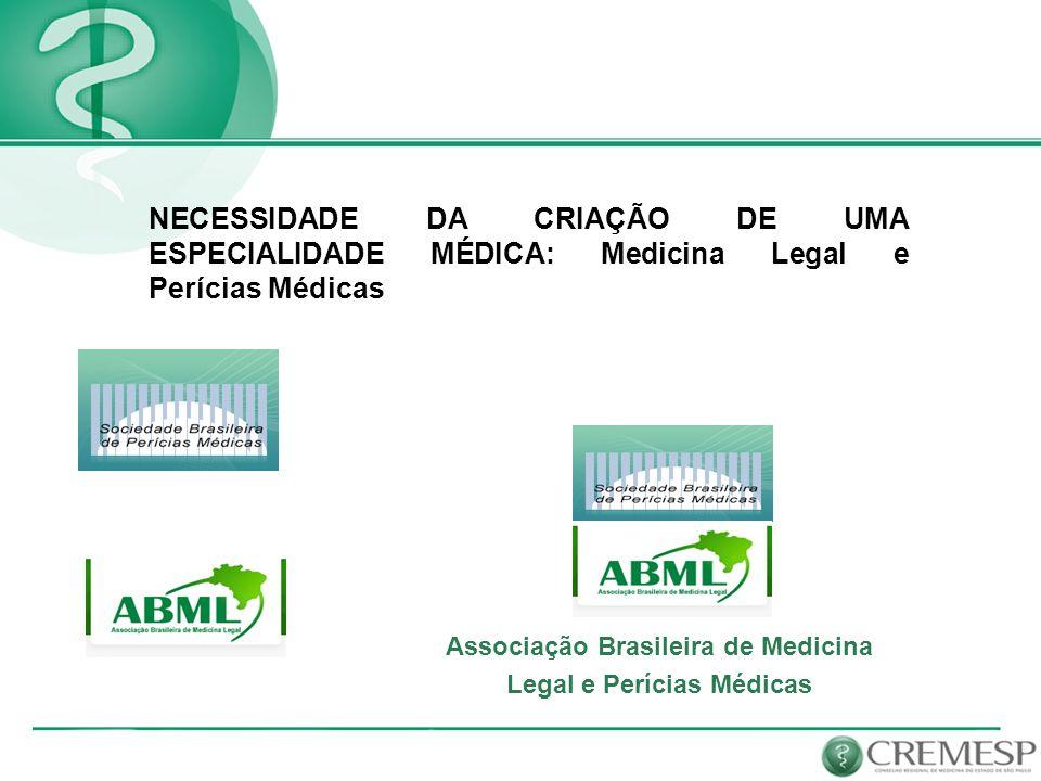 Associação Brasileira de Medicina Legal e Perícias Médicas