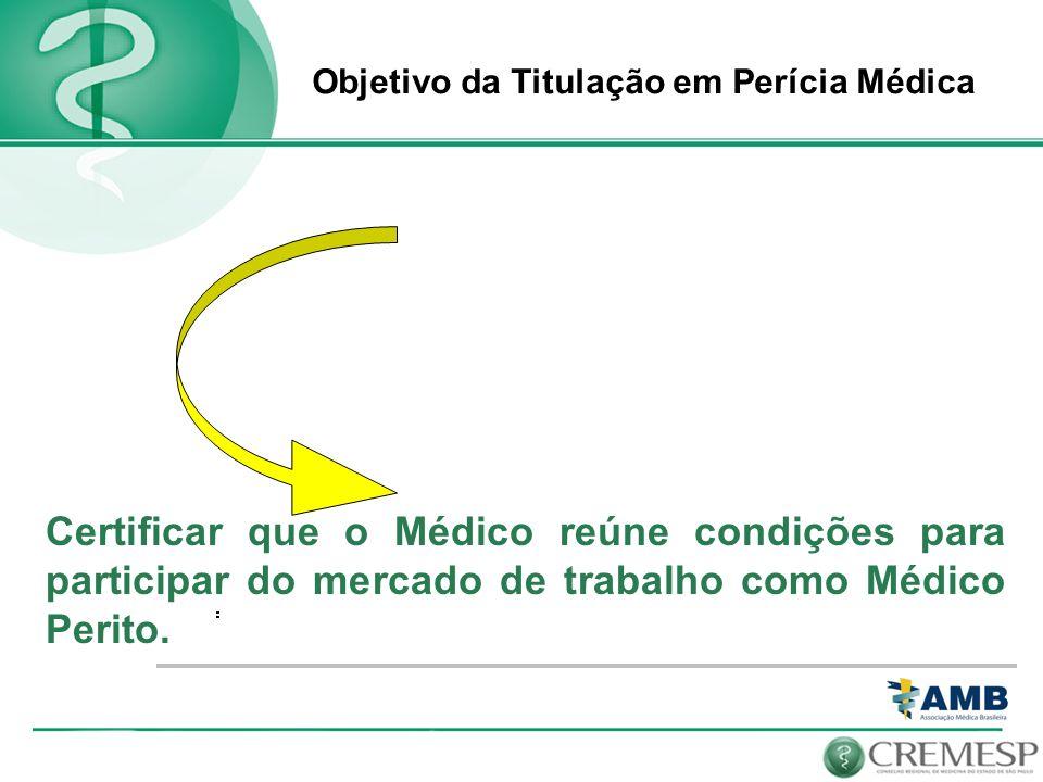 Objetivo da Titulação em Perícia Médica