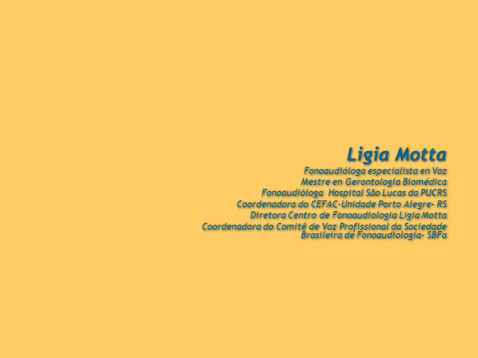 Ligia Motta Fonoaudióloga especialista en Voz
