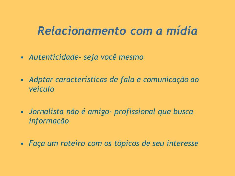 Relacionamento com a mídia