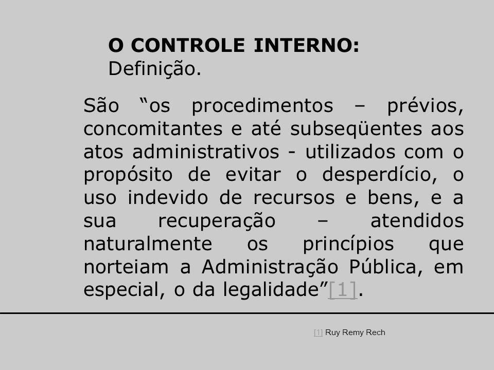 O CONTROLE INTERNO: Definição.