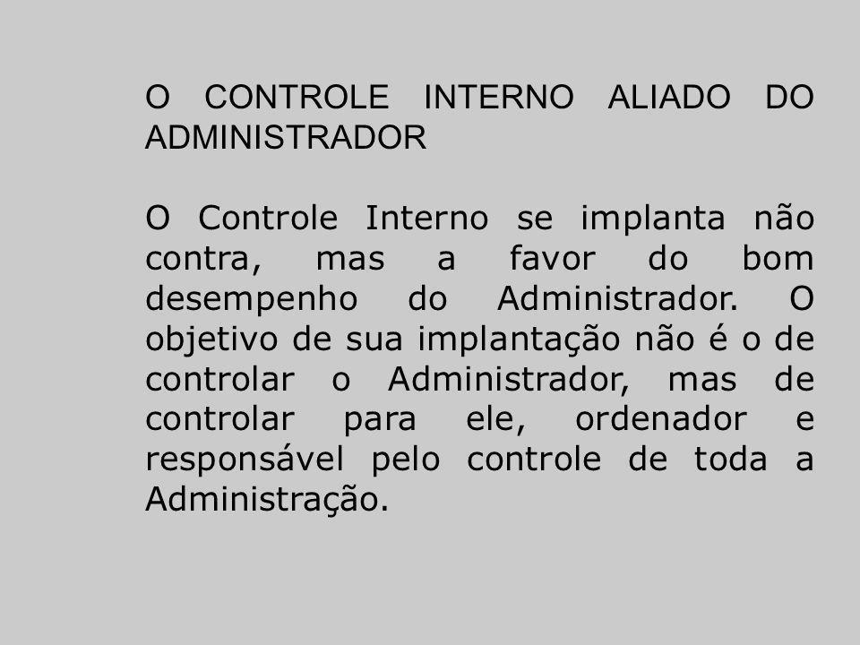 O CONTROLE INTERNO ALIADO DO ADMINISTRADOR
