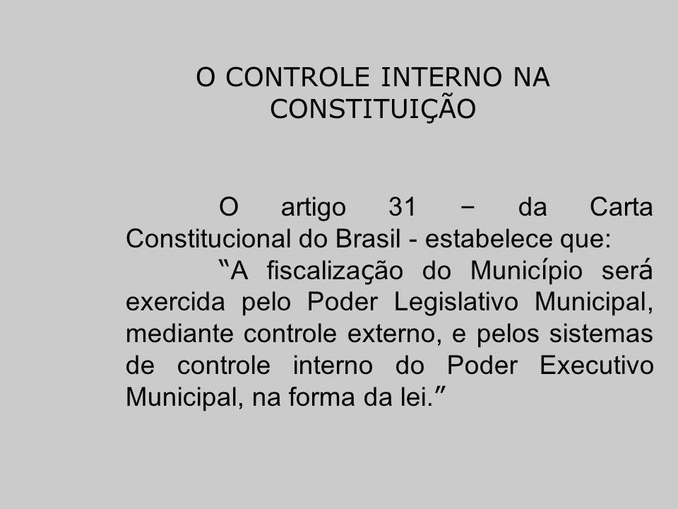 O CONTROLE INTERNO NA CONSTITUIÇÃO