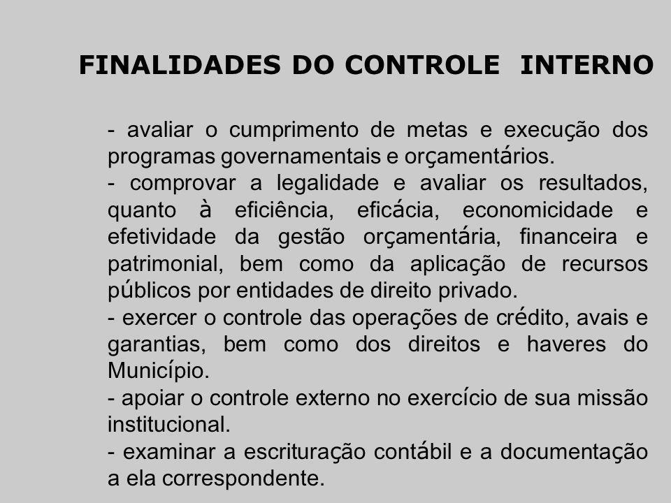FINALIDADES DO CONTROLE INTERNO