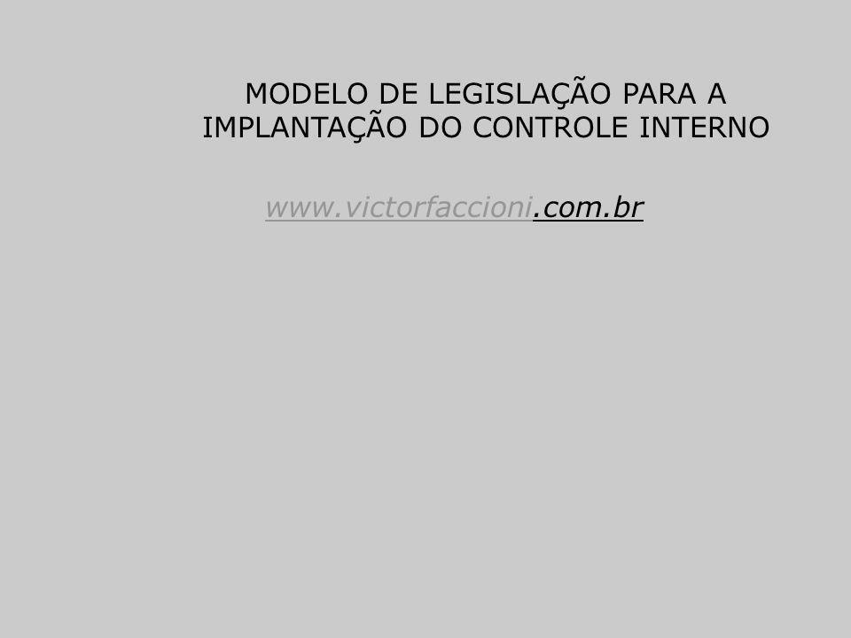 MODELO DE LEGISLAÇÃO PARA A IMPLANTAÇÃO DO CONTROLE INTERNO