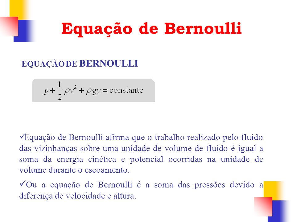 Equação de BernoulliEQUAÇÃO DE BERNOULLI.