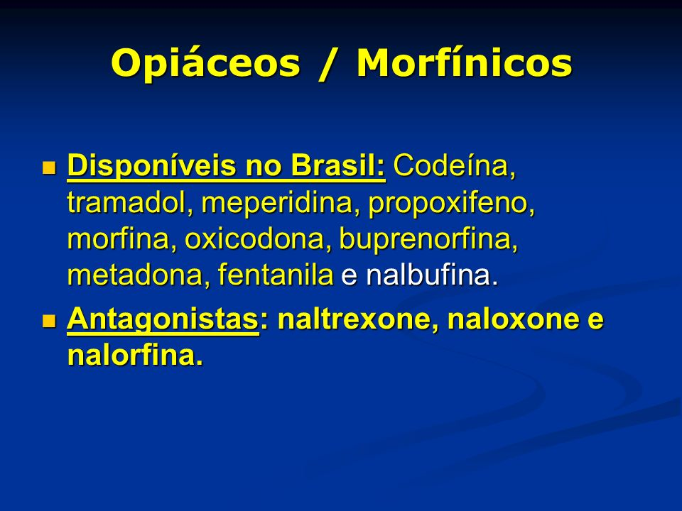 Opiáceos / Morfínicos